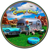 Camp Out Round Metal Sign 14 x 14 Inches