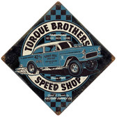 Torque Brothers SpeedShop Metal Sign 12 x 12 Inches
