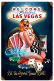 Las Vegas Good Times  Metal Sign 12 x 18 Inches