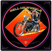 Hell On Wheels Metal Sign 12 x 12 Inches