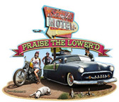 Praise The LoweredCustom Metal Shape Sign 28 x 24 Inches