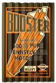 Booster Motor Oil Corrugated Rustic Barn  Sign 16 x 24 Inches