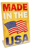 Made In The USA  Table Topper Metal Sign 6 x 9 Inches