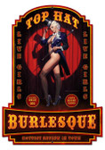 Top Hat Burlesque Custom Shape Metal Sign 20 x 28 Inches