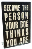 Person Your Dog Table Topper 6 x 9 Inches