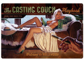 Casting Couch Metal Sign 36 x 24 Inches