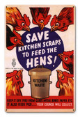 Save Kitchen Scraps Feed Hens Metal Sign 12 x 18 Inches