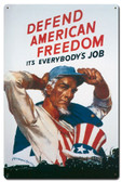 Defend American Freedom Metal Sign 16 x 24 Inches