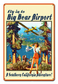 Big Bear Airport Metal Sign 12 x 18 Inches