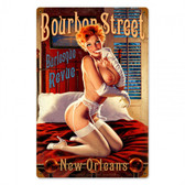 Bourbon Street  Pin Up Girl Metal Sign 24 x 36 Inches