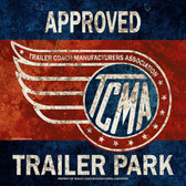 Tcma Approved Trailer Park Metal Sign 36 x 36 Inches