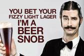 Beer Snob Metal Sign 18 x 12 Inches