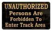 Unauthorized Forbidden Metal Sign 14 x 8 Inches
