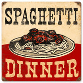 Spaghetti Dinner Metal Sign 12 x 12 Inches