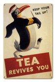 Tea Revives You Metal Sign 18 x 12 Inches