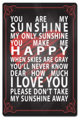 You Are My Sunshine Metal Sign 16 x 24 Inches