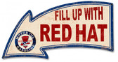 Fill Up With Red Hat Gasoline Arrow Metal Sign 26 x 14 Inches