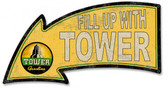 Fill Up With Tower Gasoline Arrow Metal Sign 26 x 14 Inches