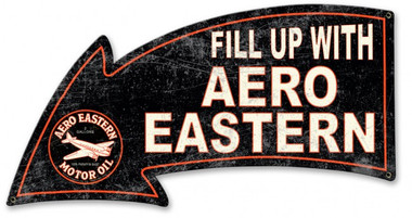 Fill Up With Aero Eastern Arrow Metal Sign 26 x 14 Inches