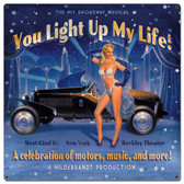You Light Up My Life Metal Sign 18 x 18 Inches