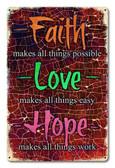Faith Love Hope Metal Sign 18 x 12 Inches
