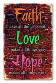 Faith Love Hope Metal Sign 18 x 12 Inches