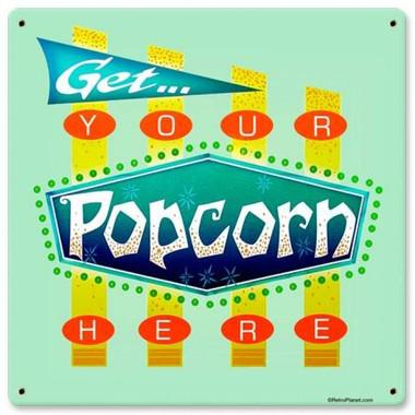 Vintage-Retro Popcorn Get Here Metal-Tin Sign