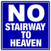 Vintage-Retro No Stairway Metal-Tin Sign