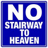 Vintage-Retro No Stairway Metal-Tin Sign