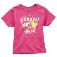 Subaru Girl For Life T-Shirt for Toddlers