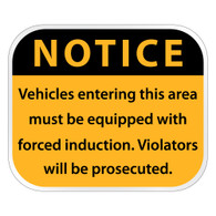 Forced Induction Only Notice Sign