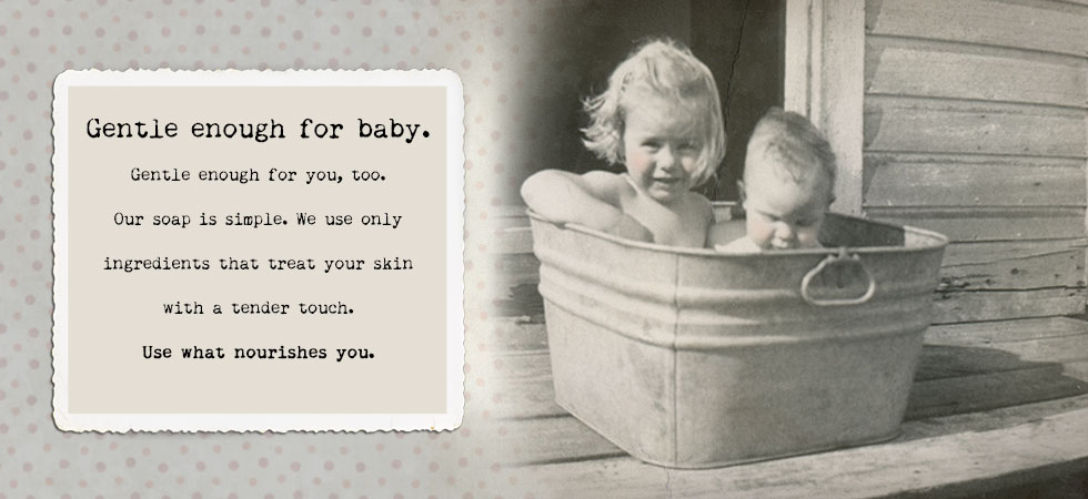 Soap Gentle Enough For Baby, Gentle Enough For You