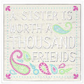Laser Cut Box Sign A Sister Is Worth A Thousand Friends Tabletop Home Décor 6x6 Box Sign