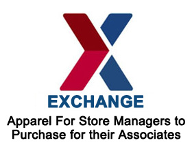 Exchange - Apparel for store managers to purchase for their associates.
