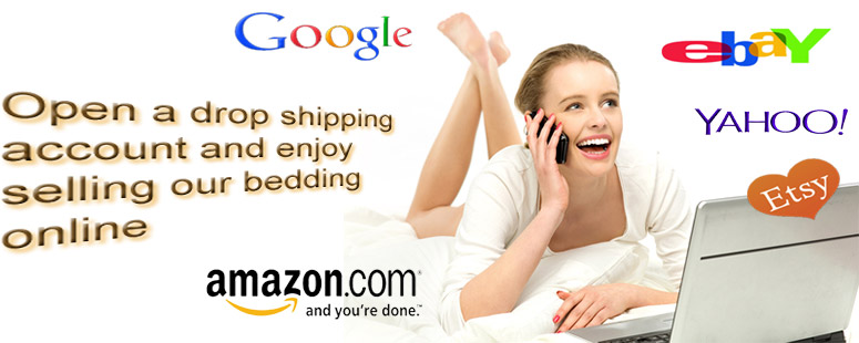 We drop ship for Amazon & ebay
