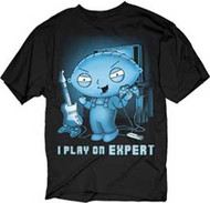 The Family Guy Stewie I Play On Expert T-Shirt