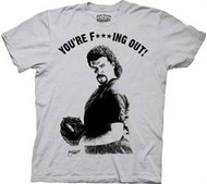 Eastbound & Down Kenny Powers Your F***ing Out Mens Tee Shirt