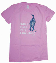 Don't Call It A Comeback Pink Vintage Style Womens T-Shirt