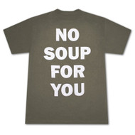 Seinfeld No Soup For You Tee Shirt