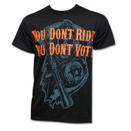 Sons of Anarchy You Don't Ride You Don't Vote T-Shirt