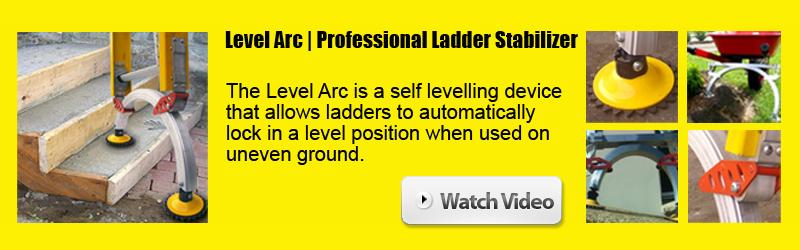 Making ladders safe with the Level Arc Ladder Stabiliser