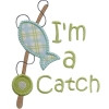 I'm a Catch Shirt