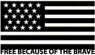 American Flag, Free Because of the Brave