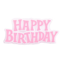 Happy Birthday Plaque - Pink