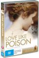 Love Like Poison DVD
