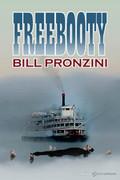 Freebooty by Bill Pronzini (Print)