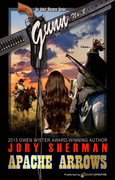 Apache Arrows by Jory Sherman (eBook)