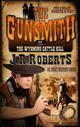 The Wyoming Cattle Kill by J.R. Roberts (Print)