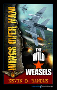 The Wild Weasels by Kevin D. Randle (eBook)