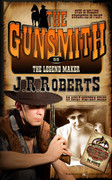 The Legend Maker by J.R. Roberts (eBook)